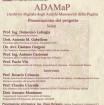 Giovedì 12 gennaio alle ore 10 e 30, il Rettore dell'Università del Salento, Prof. D. Laforgia, e il Preside della Facoltà di Lettere e Filosofia , Prof. R. Coluccia, prenderanno parte alla presentazione dell'ambizioso progetto ADAMaP...