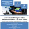 Federazione russa e sud-est asiatico: opportunita' di investimento per le aziende italiane