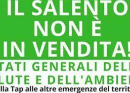 """""""Il Salento non è in vendita"""": a Lecce gli stati generali della salute e dell'ambiente"""